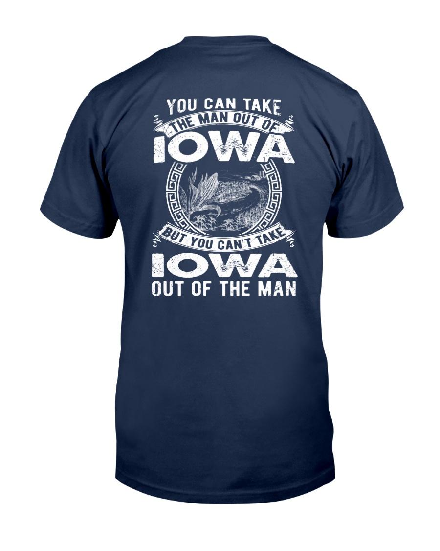 YOU CAN'T TAKE IOWA OUT OF MAN Classic T-Shirt
