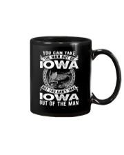 YOU CAN'T TAKE IOWA OUT OF MAN Mug thumbnail