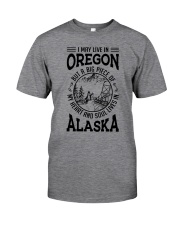 LIVE IN OREGON HEART AND SOUL IN ALASKA Classic T-Shirt front