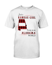 KANSAS GIRL LIVING IN ALABAMA WORLD Classic T-Shirt front