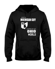 JUST A MICHIGAN GUY LIVING IN OHIO WORLD Hooded Sweatshirt thumbnail