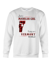 MICHIGAN GIRL LIVING IN VERMONT WORLD Crewneck Sweatshirt thumbnail