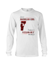 MICHIGAN GIRL LIVING IN VERMONT WORLD Long Sleeve Tee thumbnail