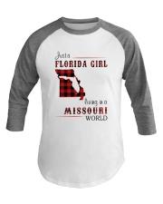 FLORIDA GIRL LIVING IN MISSOURI WORLD Baseball Tee thumbnail