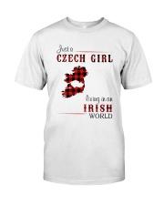 CZECH GIRL LIVING IN IRISH WORLD Classic T-Shirt front