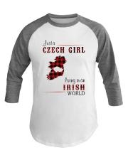 CZECH GIRL LIVING IN IRISH WORLD Baseball Tee thumbnail