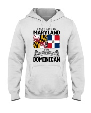 LIVE IN MARYLAND BEGAN IN DOMINICAN ROOT WOMEN Hooded Sweatshirt thumbnail