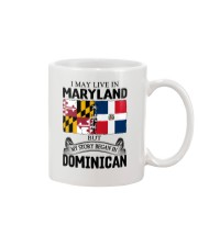 LIVE IN MARYLAND BEGAN IN DOMINICAN ROOT WOMEN Mug thumbnail