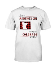 MINNESOTA GIRL LIVING IN COLORADO WORLD Classic T-Shirt front
