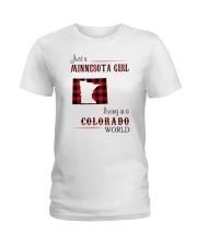 MINNESOTA GIRL LIVING IN COLORADO WORLD Ladies T-Shirt thumbnail