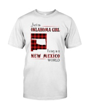 OKLAHOMA GIRL LIVING IN NEW MEXICO WORLD Classic T-Shirt front