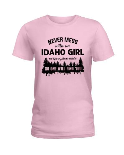 NEVER MESS WITH AN IDAHO GIRL
