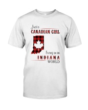 CANADIAN GIRL LIVING IN INDIANA WORLD Classic T-Shirt front