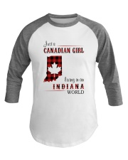 CANADIAN GIRL LIVING IN INDIANA WORLD Baseball Tee thumbnail