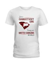 CONNECTICUT GIRL LIVING IN SOUTH CAROLINA WORLD Ladies T-Shirt thumbnail