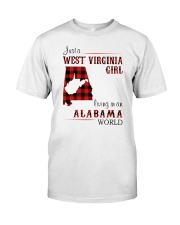 WEST VIRGINIA GIRL LIVING IN ALABAMA WORLD Classic T-Shirt front