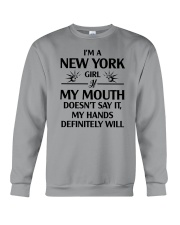 NEW YORK GIRL MY HANDS DEFINITELY WILL Crewneck Sweatshirt tile