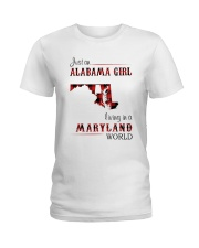ALABAMA GIRL LIVING IN MARYLAND WORLD Ladies T-Shirt thumbnail