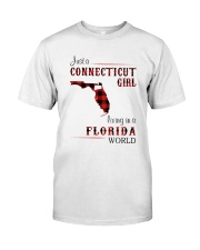 CONNECTICUT GIRL LIVING IN FLORIDA WORLD Classic T-Shirt front