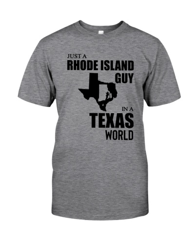 JUST A RHODE ISLAND GUY IN A TEXAS WORLD