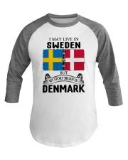 LIVE IN SWEDEN BEGAN IN DENMARK ROOT Baseball Tee thumbnail