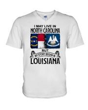 LIVE IN NORTH CAROLINA BEGAN IN LOUISIANA V-Neck T-Shirt thumbnail