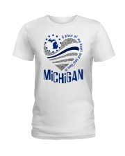 A PIECE OF MY HEART AND SOUL LIVES IN MICHIGAN Ladies T-Shirt front