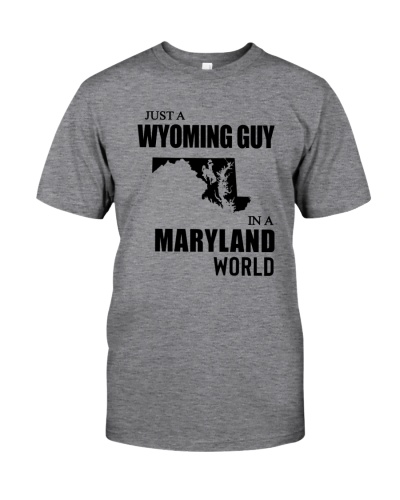 JUST A WYOMING GUY IN A MARYLAND WORLD