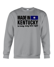 MADE IN KENTUCKY A LONG LONG TIME AGO Crewneck Sweatshirt tile
