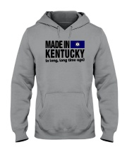 MADE IN KENTUCKY A LONG LONG TIME AGO Hooded Sweatshirt tile