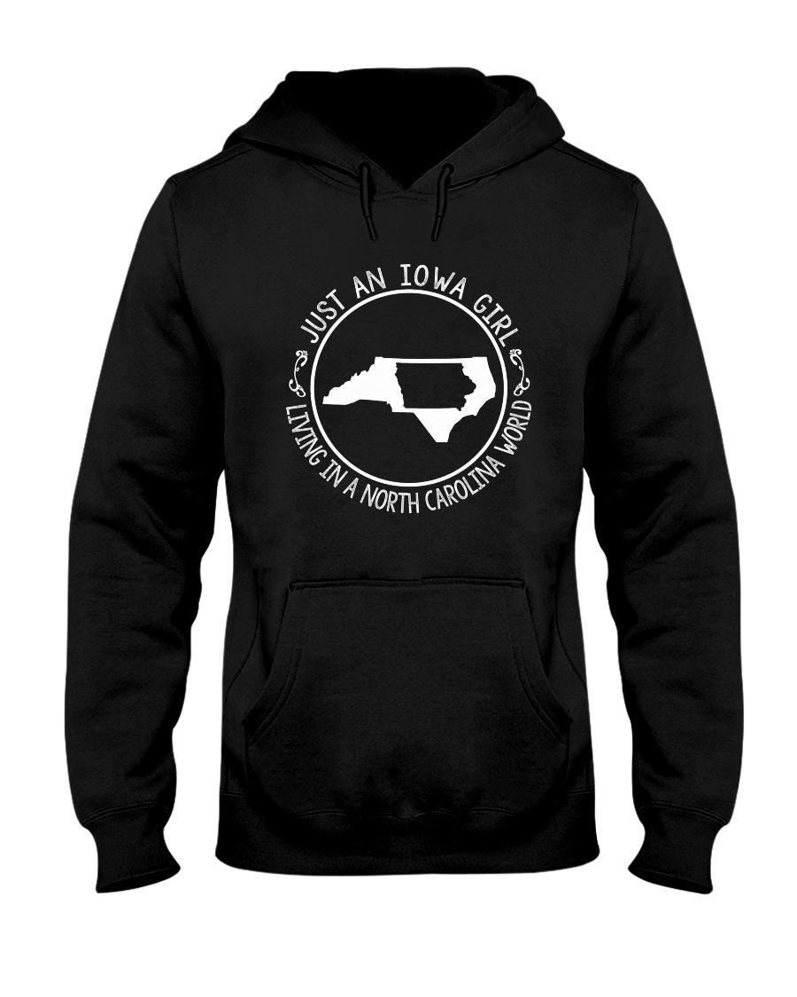 IOWA GIRL LIVING IN NORTH CAROLINA WORLD Hooded Sweatshirt