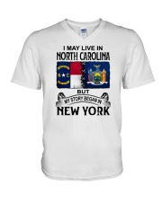 LIVE IN NORTH CAROLINA BEGAN IN NEW YORK V-Neck T-Shirt thumbnail