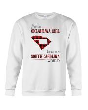 OKLAHOMA GIRL LIVING IN SOUTH CAROLINA WORLD Crewneck Sweatshirt thumbnail