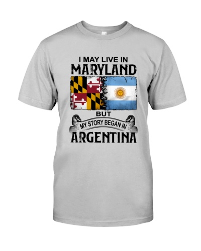 LIVE IN MARYLAND BEGAN IN ARGENTINA
