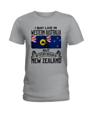 LIVE IN WESTERN AUSTRALIA BEGAN IN NEW ZEALAND Ladies T-Shirt thumbnail