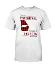 TENNESSEE GIRL LIVING IN GEORGIA WORLD Classic T-Shirt front