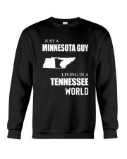 JUST A MINNESOTA GUY LIVING IN TENNESSEE WORLD Crewneck Sweatshirt thumbnail