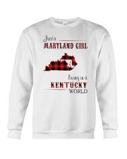 MARYLAND GIRL LIVING IN KENTUCKY WORLD Crewneck Sweatshirt thumbnail