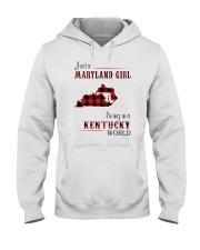 MARYLAND GIRL LIVING IN KENTUCKY WORLD Hooded Sweatshirt thumbnail