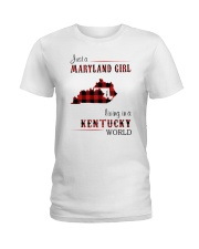 MARYLAND GIRL LIVING IN KENTUCKY WORLD Ladies T-Shirt thumbnail