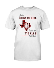 GERMAN GIRL LIVING IN TEXAS WORLD Classic T-Shirt front