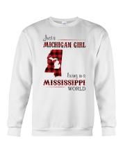 MICHIGAN GIRL LIVING IN MISSISSIPPI WORLD Crewneck Sweatshirt thumbnail