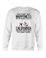 YOU CAN BUY A TICKET TO CALIFORNIA Crewneck Sweatshirt thumbnail