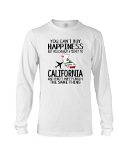 YOU CAN BUY A TICKET TO CALIFORNIA Long Sleeve Tee thumbnail