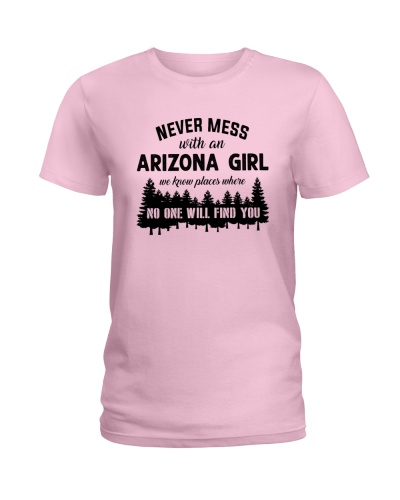 NEVER MESS WITH AN ARIZONA GIRL