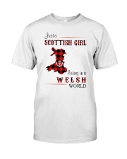 SCOTTISH GIRL LIVING IN WELSH WORLD Classic T-Shirt front