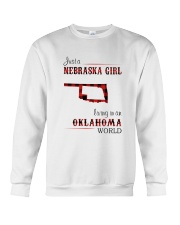 NEBRASKA GIRL LIVING IN OKALHOMA WORLD Crewneck Sweatshirt thumbnail