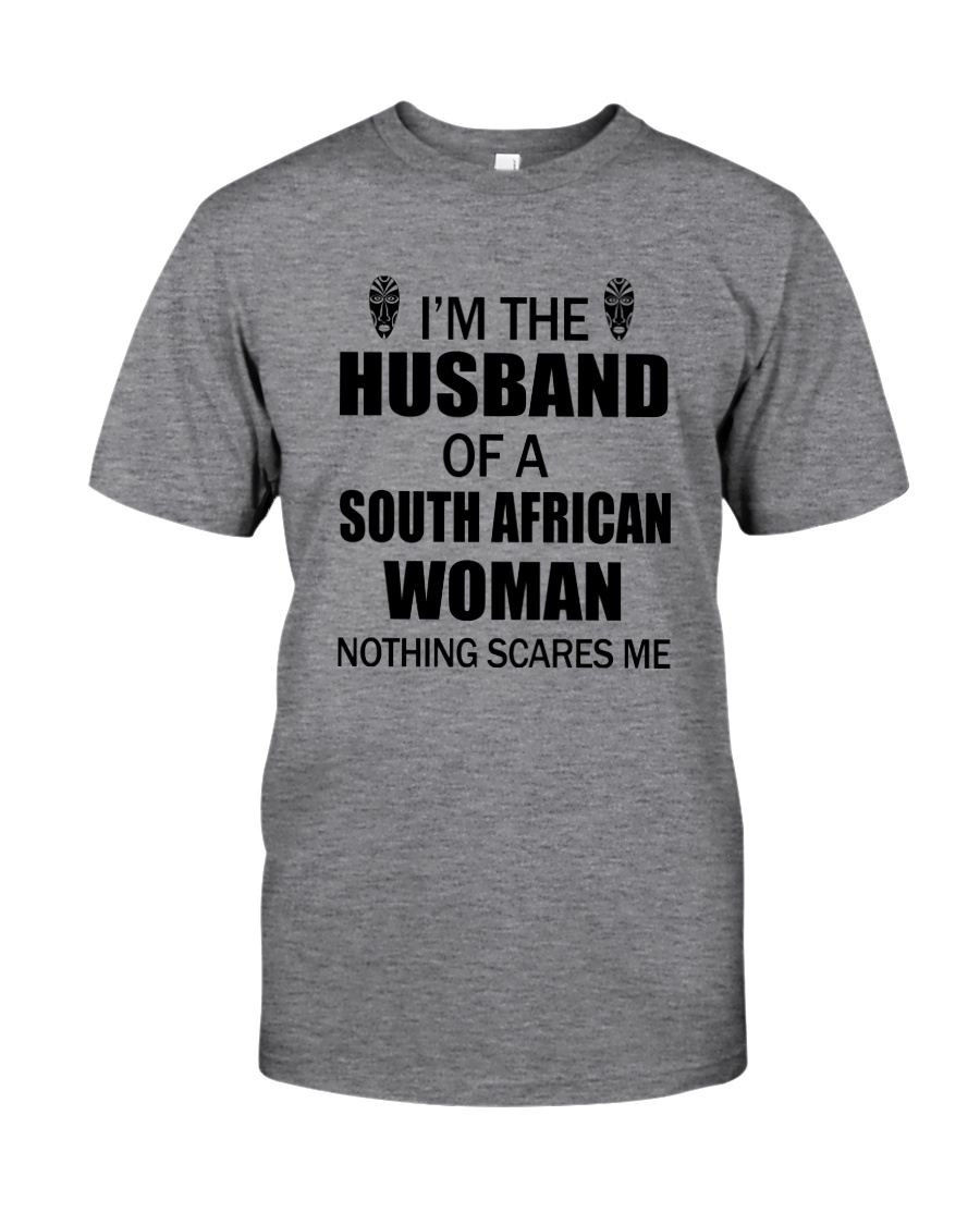 I'M THE HUSBAND OF A SOUTH AFRICAN WOMAN Classic T-Shirt