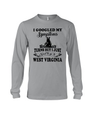 TURNS OUT I JUST NEED TO GO TO WEST VIRGINIA Long Sleeve Tee thumbnail