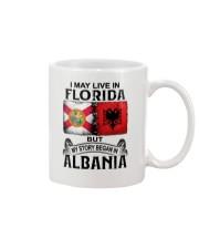 LIVE IN FLORIDA BEGAN IN ALBANIA Mug thumbnail